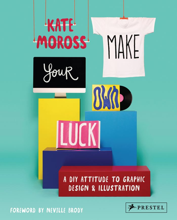 Make Your Own Luck, by Kate Moross | 50 Creative Gifts for Digital Artists and Painters, on Paintable.cc